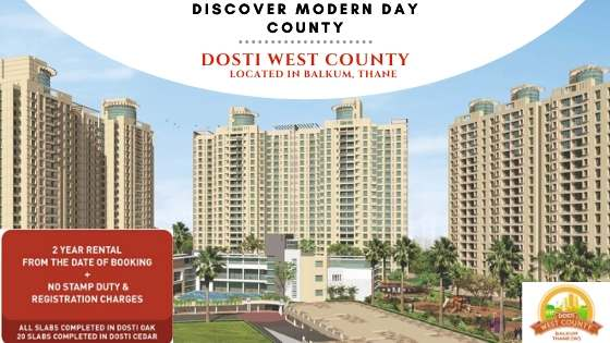 dosti west county exclusive offer
