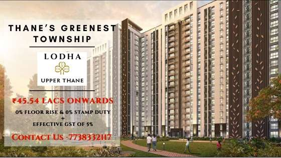 lodha upper thane Exclusive offer