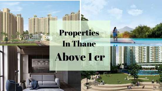 properties in thane above 1 cr